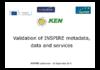 Validation of INSPIRE metadata, ... - diaporama auteur - application/pdf